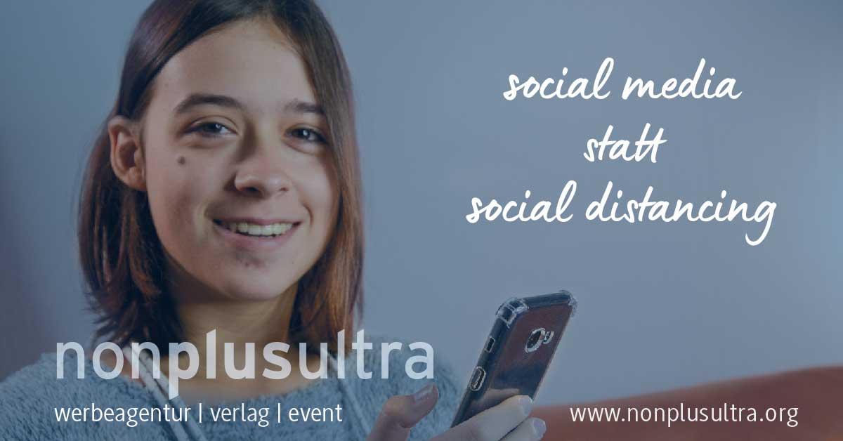 Social Media statt social distancing